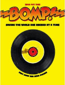 BOOK - BOMP: SAVING THE WORLD ONE RECORD AT A TIME