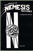 BOOK - THE HISTORY OF NEMESIS RECORDS
