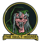 ENAMEL PIN BADGE - TALES FROM THE CRYPT THE VAULT KEEPER