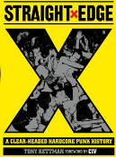 BOOK - STRAIGHT EDGE: A CLEAR HEADED HARDCORE PUNK HISTORY