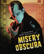 BOOK - MISERY OBSCURA: PHOTOGRAPHY OF EERIE VON (1981-2009)