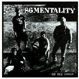 86 MENTALITY - ON THE LOOSE
