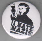 BIG BUTTON - I HATE NAZIS BUTTON / BOTTLE OPENER / KEY CHAIN
