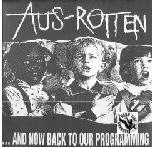 AUS ROTTEN - AND NOW BACK TO OUR PROGRAMING