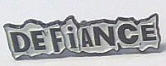 DEFIANCE - DEFIANCE ENAMEL PIN BADGE