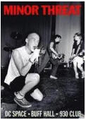 MINOR THREAT - AT THE DC SPACE, BUFF HALL & 9:30 CLUB DVD