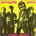 ANTI NOWHERE LEAGUE - I HATE PEOPLE BUTTON PIN