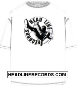 TEE SHIRT - HEADLINE RECORDS CLASSIC LOGO (WHITE SHIRT)
