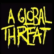 A GLOBAL THREAT - A GLOBAL THREAT BUTTON PIN