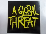 A GLOBAL THREAT - A GLOBAL THREAT STICKER