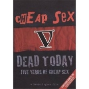 CHEAP SEX - V DEAD TODAY DVD