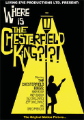 CHESTERFIELD KINGS - WHERE IS DVD