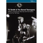 TV SMITH - BORED TEENAGERS DVD