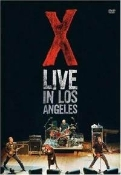 X - LIVE IN LOS ANGELES DVD