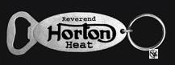 REVEREND HORTON HEAT - LOGO OVAL BOTTLE OPENER / KEY CHAIN