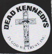 DEAD KENNEDYS - IN GOD WE TRUST PATCH