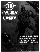 HEADLINE FLYER - 16 / SPACEBOY / I DEFY
