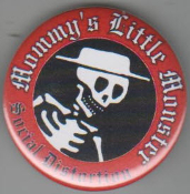 SOCIAL DISTORTION - MUMMY'S LITTLE MONSTER BUTTON PIN / BOTTLE