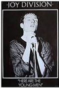 JOY DIVISION - HERE ARE THE YOUNG MEN POSTER