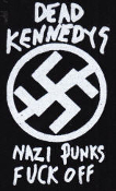 DEAD KENNEDYS - NAZI PUNKS FUCK OFF PATCH