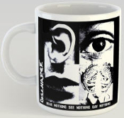 DISCHARGE - HEAR NOTHING SEE NOTHING SAY NOTHING MUG