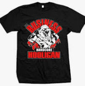 BUSINESS - HARDCORE HOOLIGAN TEE SHIRT