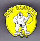 BAD MANNERS - LOGO ENAMEL PIN BADGE