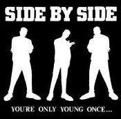 SIDE BY SIDE - YOU'RE ONLY YOUNG ONCE STICKER