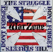 WARZONE - DON'T FORGET THE STRUGGLE STICKER