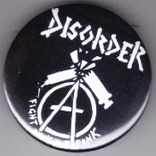 DISORDER - FIGHT JUNK NOT PUNK BUTTON PIN