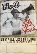 H20 - USE YOUR VOICE POSTER