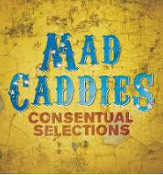 MAD CADDIES - CONSENTUAL SELECTIONS POSTER