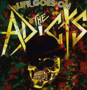 ADICTS - LIFE GOES ON POSTER