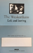 WEAKERTHANS - LEFT AND LEAVING POSTER
