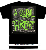 A GLOBAL THREAT - A GLOBAL THREAT TEE SHIRT