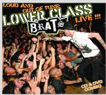 LOWER CLASS BRATS - LOUD & OUT OF TUNE LIVE
