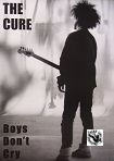 CURE - BOYS DON'T CRY POSTER