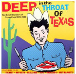 COMPILATION LP - DEEP IN THE THROAT OF TEXAS