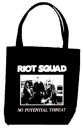RIOT SQUAD - NO POTENTIAL THREAT TOTE BAG