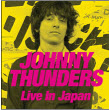 JOHNNY THUNDERS - LOOKING FOR JOHNNY