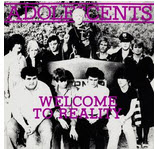 ADOLESCENTS - WELCOME TO REALITY (SIGNED)