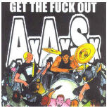 AAS - GET THE FUCK OUT