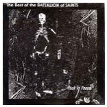 BATTALION OF SAINTS - THE BEST OF THE