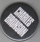 CHARLES BRONSON - CHARLES BRONSON BUTTON PIN / BOTTLE OPENE