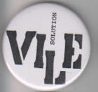 VILE - SOLUTION BUTTON PIN