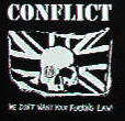 CONFLICT - WE DON'T WANT YOUR FUCKING LAW PATCH